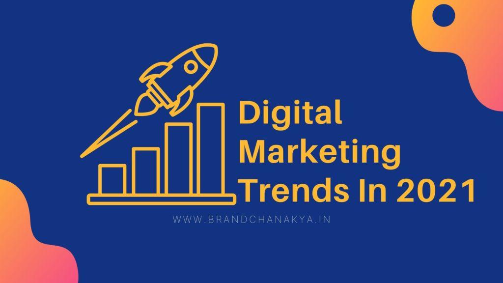 digital marketing trends in 2021, digital marketing trends, digital marketing company in udaipur